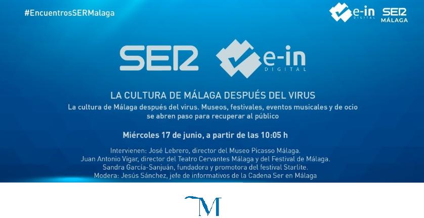 Encuentros SER y E-IN Digital sobre la la Cultura en Málaga tras el virus